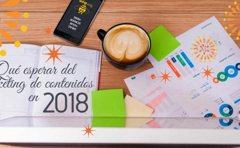 Qué esperar del marketing de contenidos en 2018